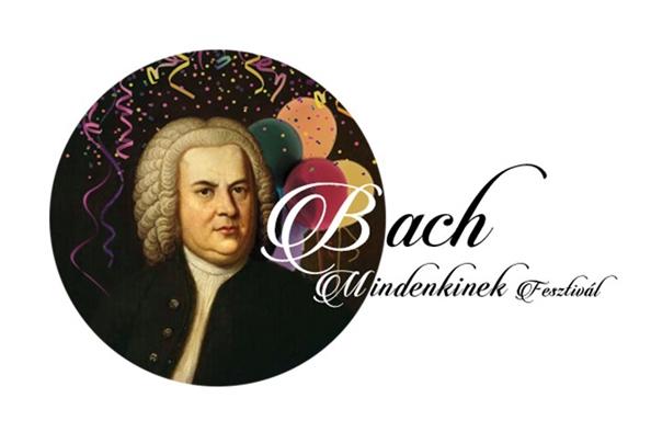 Egy zsenire emlékezünk – Bach Mindenkinek Fesztivál