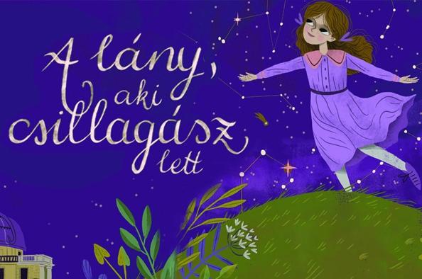 A lány, aki csillagász lett – Balázs Júlia csodálatos élete